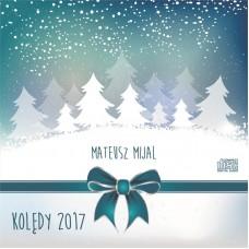 Kolędy 2017 - Mateusz Mijal - płyta CD